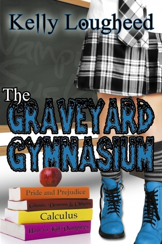 The Graveyard Gymnasium by Kelly Lougheed