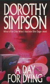 A Day for Dying by Dorothy Simpson