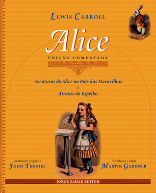 Alice by Lewis Carroll
