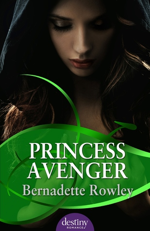 Post thumbnail of Review: Princess Avenger by Bernadette Rowley