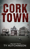 Corktown by Ty Hutchinson