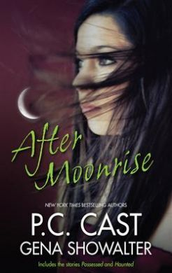 After Moonrise by P. C. Cast and Gena Showalter