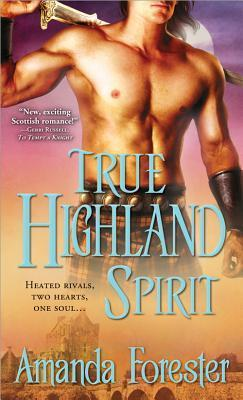 True Highland Spirit (Highlander #3)