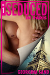 Seduced in Paris (Hardcore Hotels #1)