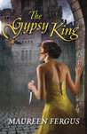 The Gypsy King by Maureen Fergus