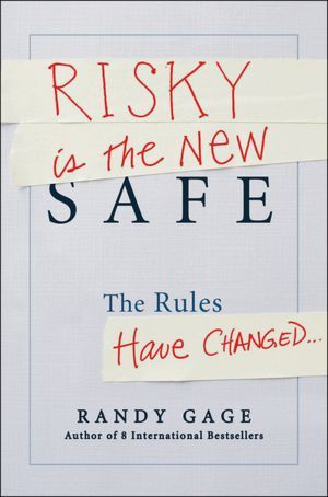 Risky Is the New Safe: The Rules Have Changed... a Rock Opera