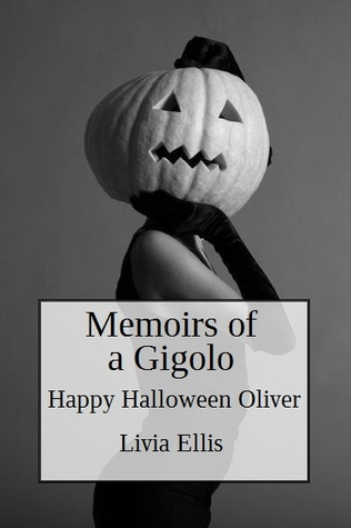 Memoirs of a Gigolo Happy Halloween Oliver