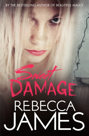Sweet Damage by Rebecca  James