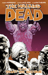 The Walking Dead: What We Become (The Walking Dead, #10)