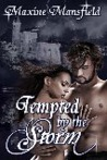 Tempted by the Storm by Maxine Mansfield
