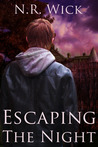 Escaping the Night (Dark Ascension)