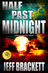 Half Past Midnight by Jeff Brackett