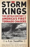 Storm Kings: America's First Tornado Chasers