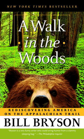A Walk in the Woods by Bill Bryson