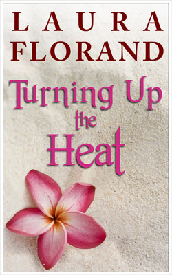 Turning Up the Heat (La Vie en Roses, #0.5)