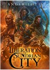 The Liberation of Sundrian City by Ander Louis