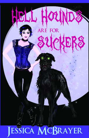 Vampires of San Francisco 2 - Hell Hounds Are For Suckers - Jessica McBrayer