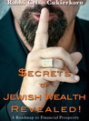 Secrets of Jewish Wealth Revealed! by Celso Cukierkorn