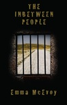 The Inbetween People by Emma   McEvoy