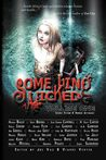 Something Wicked Anthology, Volume One