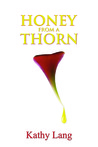 Honey From a Thorn