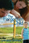 The Forgotten Child (The Friessen Legacy, #1)