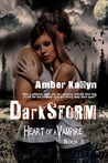 Darkstorm (Heart of a Vampire, #3)