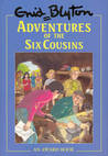 Adventures Of The Six Cousins