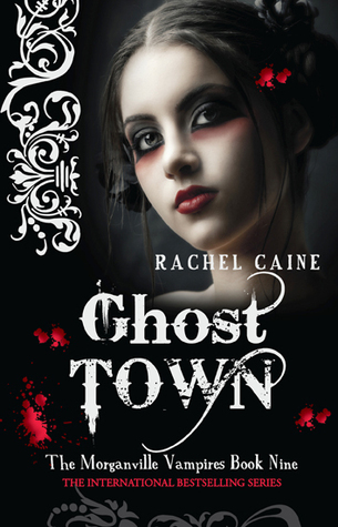 Ghost Town The Morganville Vampires 9