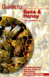 Guide To Bees & Honey by Ted Hooper