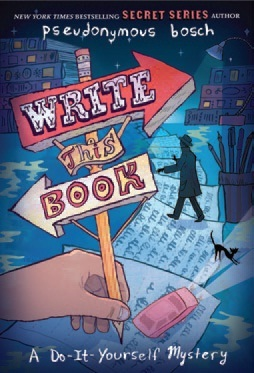 Write This Book: A Do-It-Yourself Mystery