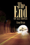 The End of All Things by Lissa Bryan