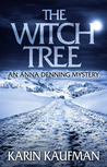 The Witch Tree (Anna Denning Mystery #1)