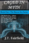 Caged in Myth (Bayou Zoo, #1)