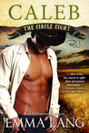 Caleb (Circle Eight, #3)