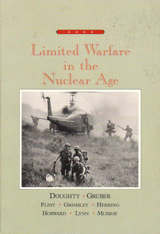 Warfare In The Western World: Limited Warfare in the Nuclear Age