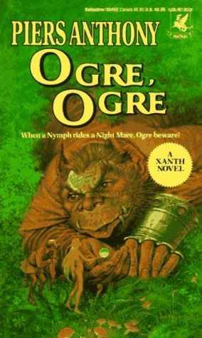 Ogre, Ogre (Xanth, #5)