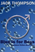 Blue is for Boys by Jack  Thompson