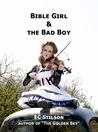 Bible Girl & the Bad Boy (#1)