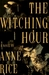 The Witching Hour (Lives of the Mayfair Witches #1)