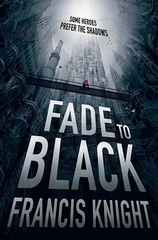 Fade to Black (Rojan Dizon, #1)