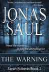 The Warning (Sarah Roberts, #2)