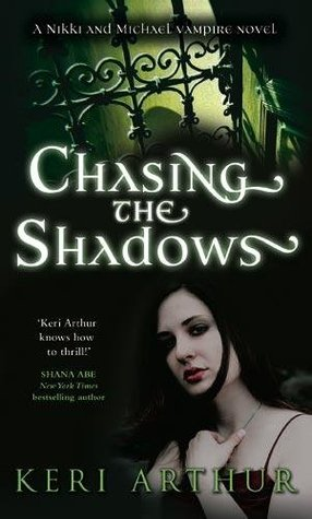 Chasing the Shadows by Keri Arthur