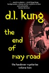 The End of May Road by D.L. Kung