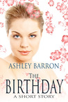 The Birthday, A Short Story by Ashley Barron