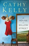 The House on Willow Street: A novel