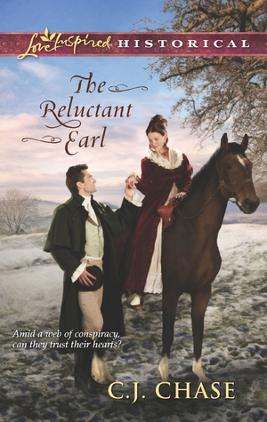 The Reluctant Earl by C.J. Chase