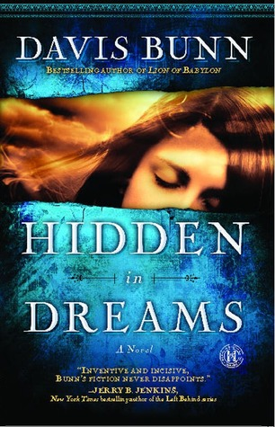 Hidden in Dreams by Davis Bunn