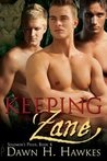 Keeping Zane (Solomon's Pride, #4)