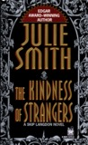 The Kindness of Strangers (Skip Langdon, #6)